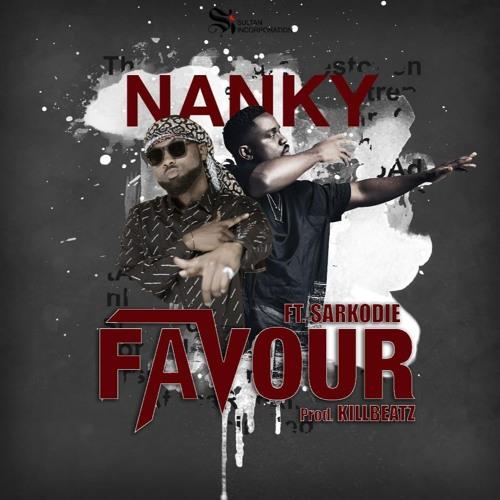 Nanky x Sarkodie – Favour (Prod By KillBeatz)