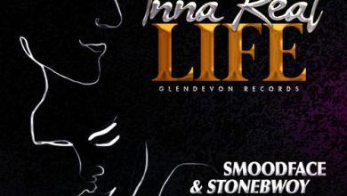 Photo of Stonebwoy & Smoodface – Inna Real Life (Prod. By Glendevon Records)