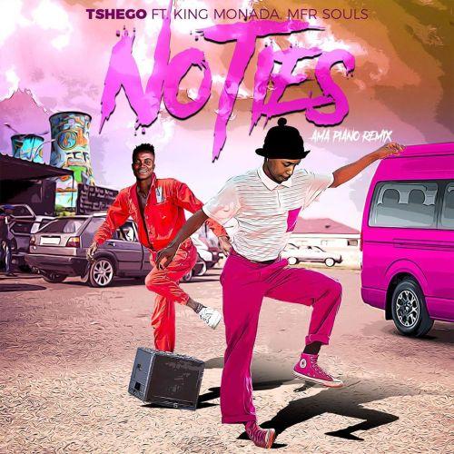 Tshego Ft King Monada x MFR Souls – No Ties (Amapiano Remix)