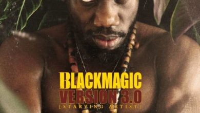 Photo of BlackMagic Ft Tems – Soon