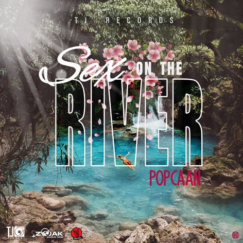 Popcaan – Sex On The River (Prod. By TJ Records)