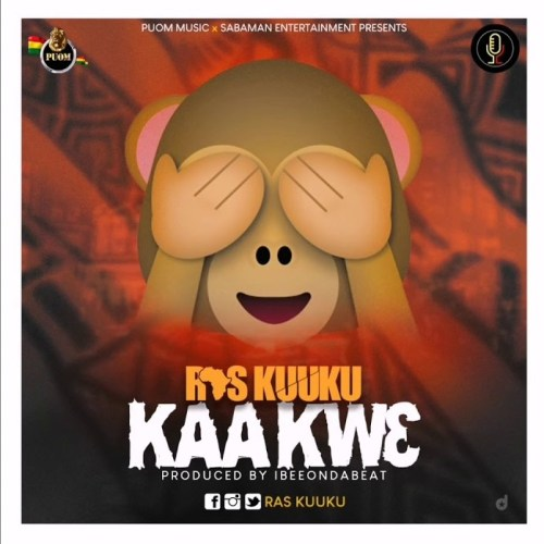 Ras Kuuku – KaaKwɛ (Prod By IbeeOnDaBeatz)