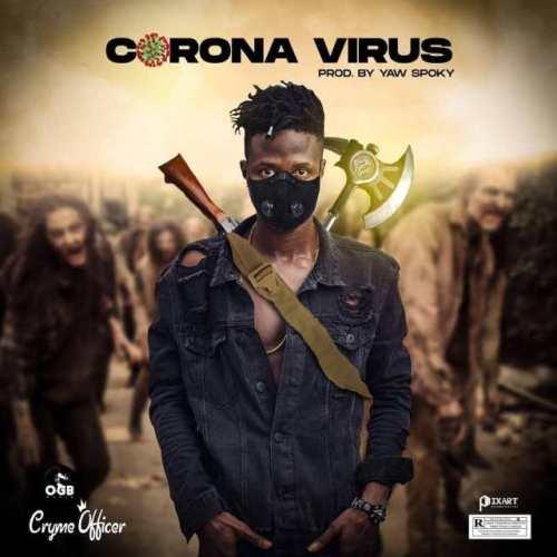 Cryme Officer – Corona Virus