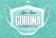 Photo of Lava Lava – Corona (Prod. By Banny Music)