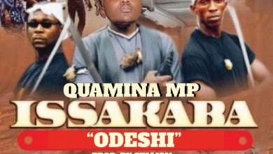 Photo of Quamina MP – Issakaba (Odeshi) (Prod By Stalion)