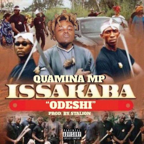 Quamina MP – Issakaba (Odeshi) (Prod By Stalion)