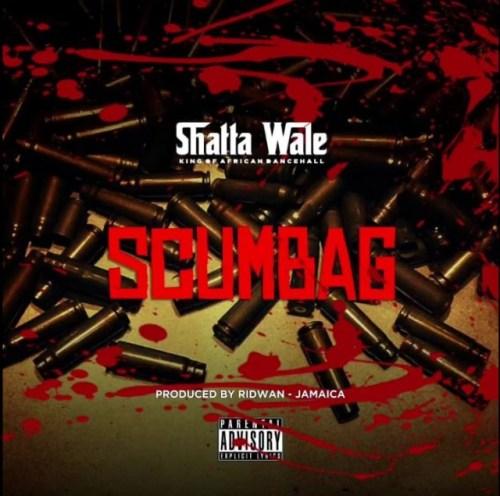 Shatta Wale – Scumbag (Prod By Ridwan)