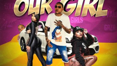 Photo of Vybz Kartel – Our Girl (Prod By Droptop Records)