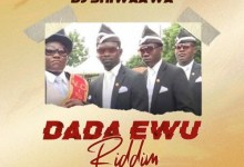 Photo of DJ Shiwaawa – Dada Awu Riddim (Prod By Parisbeatz)