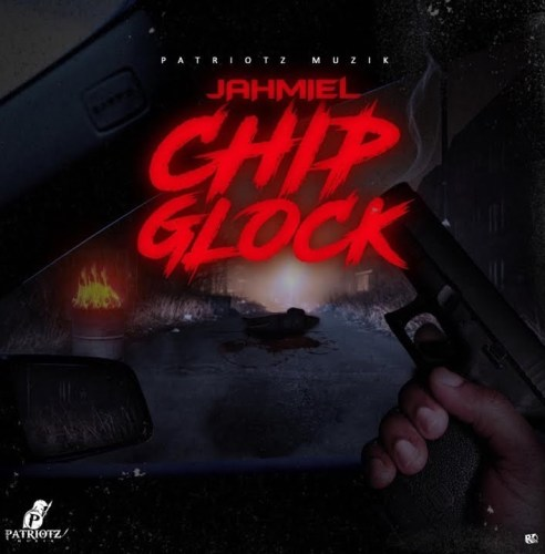 Jahmiel – Chip Glock (Chronic Law Diss)