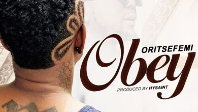 Photo of Oritse Femi – Obey (Prod. By HySaint)