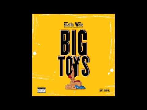 Shatta Wale – Big Toys (Prod By Beatz Vampire)