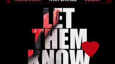 Photo of Young Jonn Ft Tiwa Savage & Joeboy – Let Them Know