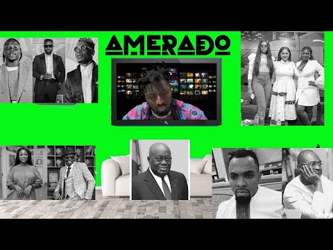 Amerado (Episode 2) - Yeete Nsem Ft Sarkodie x Stonebwoy x Shatta Wale x Zionfelix x Kennedy Agyapong