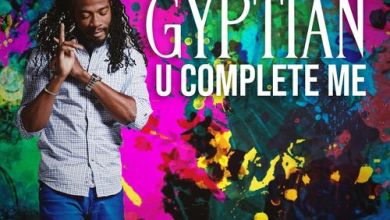 Photo of Gyptian – U Complete Me (Prod. By Shaddy Hill Music)