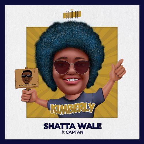 Shatta Wale Ft Captan & Gold Up - Kimberly