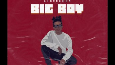 Photo of Strongman – Big Boy (Prod. By Tubhani Muzik)