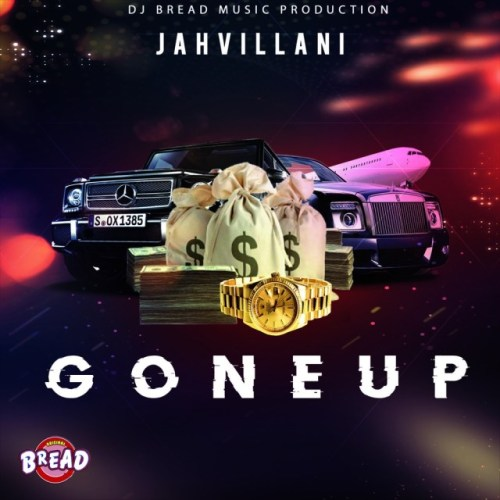 Jahvillani – Gone Up