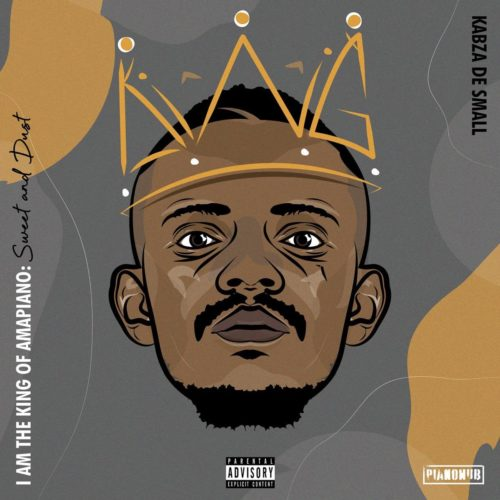 Kabza De Small – I Am the King of Amapiano Sweet & Dust (Full Album)