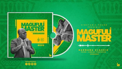 Photo of Barnaba Classic – Magufuli Master