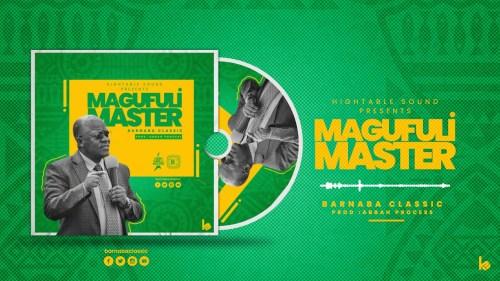 Barnaba Classic – Magufuli Master