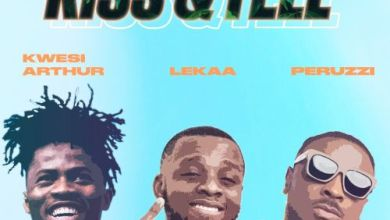 Photo of Lekaa – Kiss & Tell Ft. Peruzzi x Kwesi Arthur