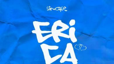 Photo of Slimcase – Erica (Prod By Magic Boi)