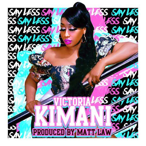 Victoria Kimani – Say Less (Prod By Matt Law)