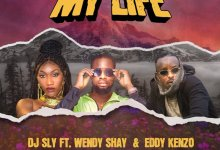 Photo of DJ Sly Ft. Wendy Shay & Eddy Kenzo – My Life