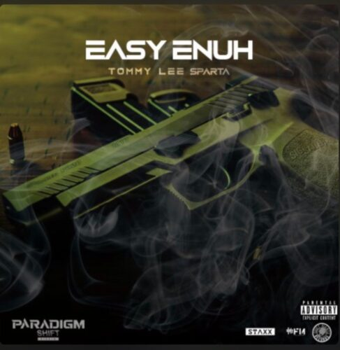 Tommy Lee Sparta – Easy Enuh