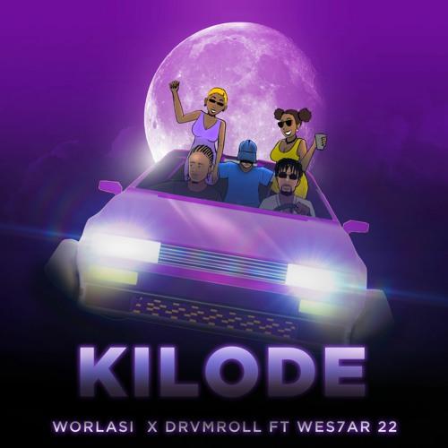 Worlasi – Kilode Ft Drvmroll & Wes7ar 22