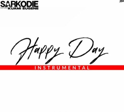 Instrumental Sarkodie – Happy Day Ft Kuami Eugene