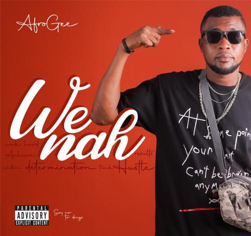 Afrogee - We Nah