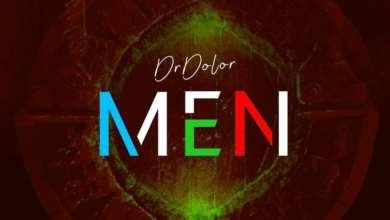 Photo of Dr Dolor – Men (Prod. by MagicBoi)