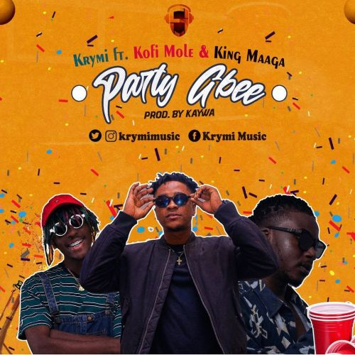 Krymi – Party Gbee Ft Kofi Mole & King Maaga