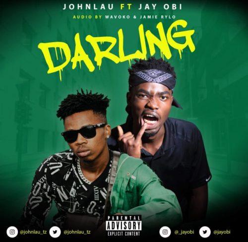 JohnLau Ft. JayObi – Darling