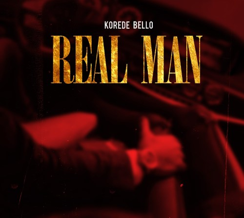 Korede Bello – Real Man (Prod By Ozedikus)