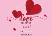 Mr Right Ft. Sabbi – Love