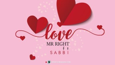 Photo of Mr Right Ft. Sabbi – Love