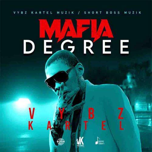 Vybz Kartel - Mafia Degree (Prod. By Short Boss Muzik)