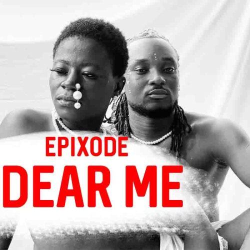 Epixode - Dear Me (Prod By DatBeatGod)