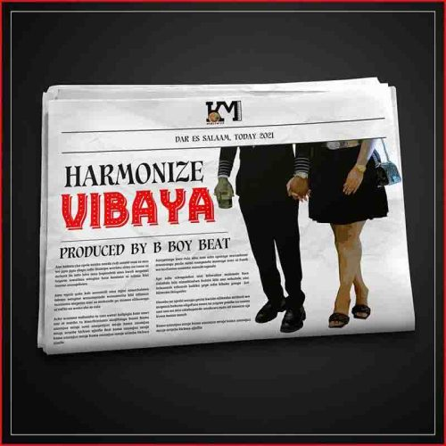 Harmonize - Vibaya (Prod By Boy Beat)