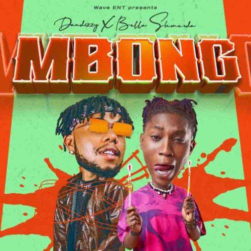 DanDizzy - Mbong Ft Bella Shmurda (Prod By Kroxx)