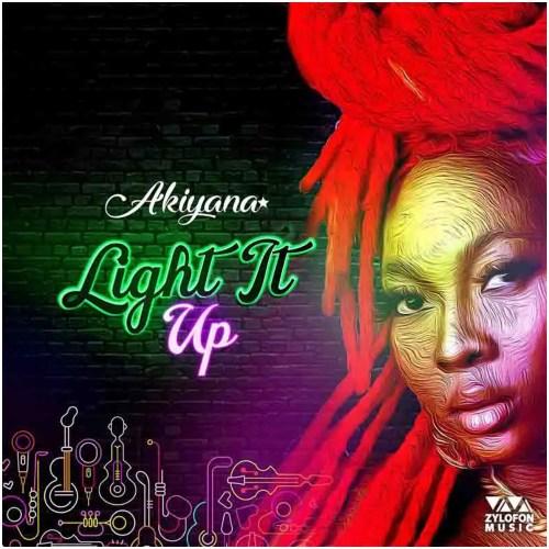 Akiyana – Light It Up