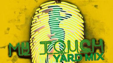 Eugy Ft Chop Daily & Busy Signal – My Touch (Yard Mix)