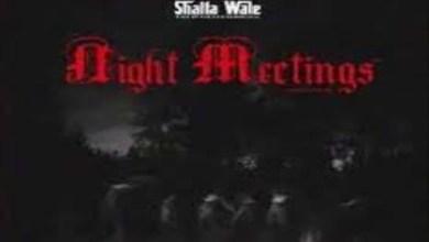 Shatta Wale – Night Meetings Lyrics