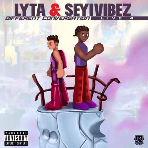Lyta & Seyi Vibez – Different Conversation Live 4 Lyrics