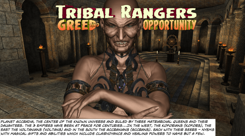 Tribal Rangers - Greed and Opportunity