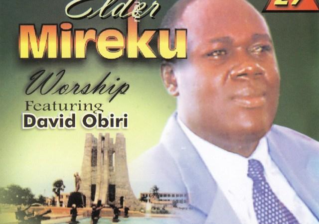 Elder Mireku – Okamafo Nyame
