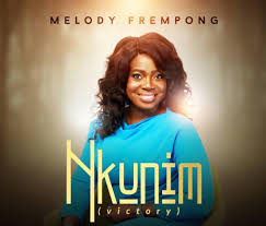 Melody Frempong – Nkunim [Victory]